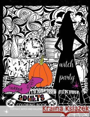 Horror Night Adults Coloring Book: Skull and Witch Design for Relaxation Tiny Cactus Publishing 9781977805072