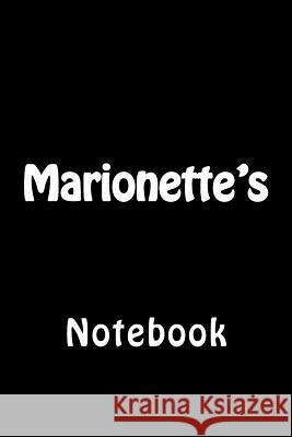 Marionette's: Notebook Wild Pages Press 9781977882288
