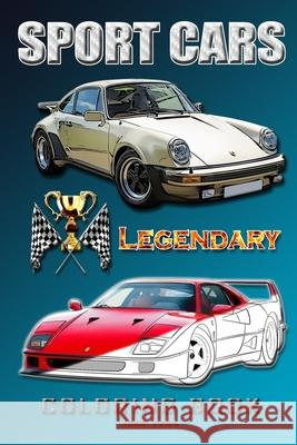 Legendary Sports Cars 1960-2004.: Coloring Book for All Ages. Alex Cross 9781978208964