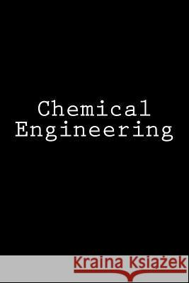 Chemical Engineering: Notebook Wild Pages Press 9781978260993