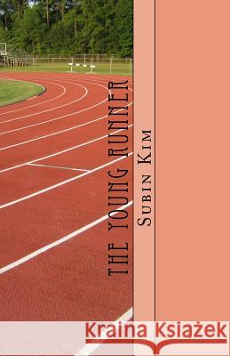 The Young Runner Subin Emily Kim 9781978389021