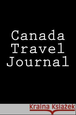 Canada Travel Journal Wild Pages Press 9781978427099