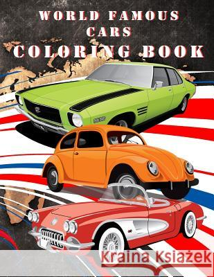 Worlds Famous Cars Coloring Book Toly Zaychiko 9781979050395