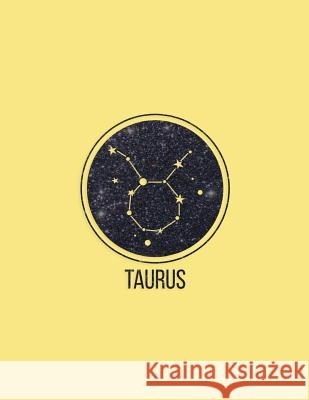 Taurus: Zodiac Constellation Taurus 2018 Weekly Monthly Planner with Inspirational Quotes + to Do Lists Nifty Notebooks 9781979082549