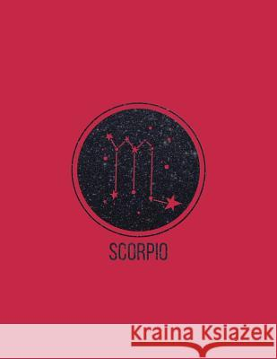 Scorpio: 2018 Weekly Monthly Planner Zodiac Constellation Scorpio with Inspirational Quotes + to Do Lists Nifty Notebooks 9781979083591