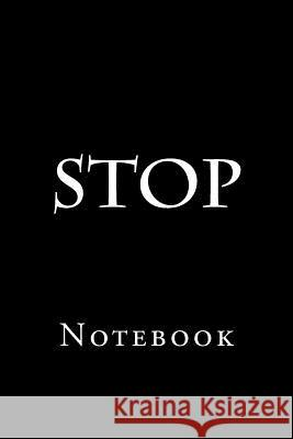 Stop: Notebook Wild Pages Press 9781979322447