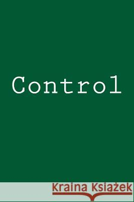 Control: Notebook Wild Pages Press 9781979505536