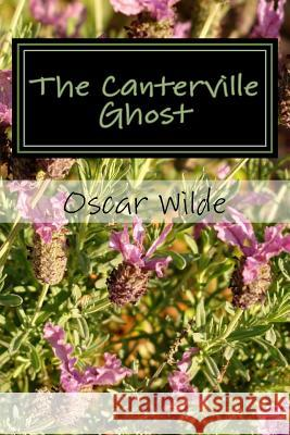 The Canterville Ghost Oscar Wilde 9781979611800