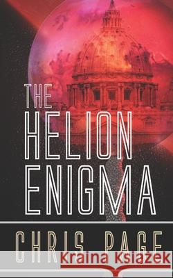 The Helion Enigma Chris Page 9781979617956 Createspace Independent Publishing Platform