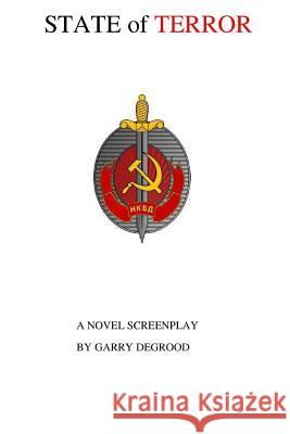 State of Terror Garry a. Degrood 9781979656184