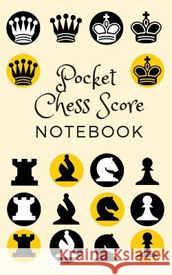Pocket Chess Score Notebook Mike Murphy 9781980989653