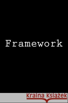 Framework: Notebook Wild Pages Press 9781981693238