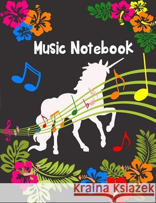 Music Notebook: Lined/Ruled Paper and Staff, Manuscript Paper for Notes, Lyrics and Music. for Musicians, Music Lovers, Students, Song Sheila Naa Afoley Quaye 9781981810734