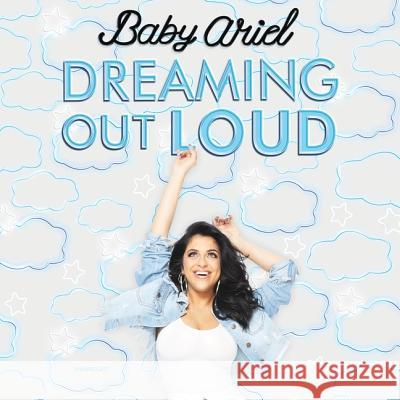 Dreaming Out Loud - audiobook Baby Ariel 9781982552213