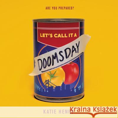 Let's Call It a Doomsday - audiobook Katie Henry 9781982660239
