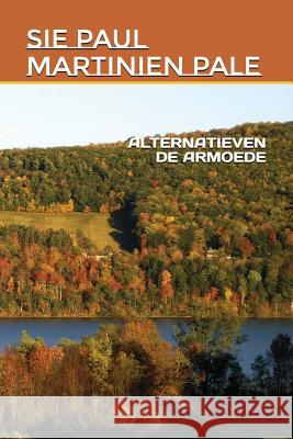 Alternatieven de Armoede Sie Paul Martinien Pale 9781983037856