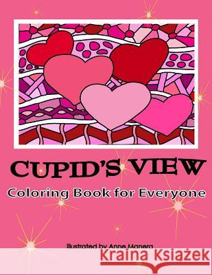 Cupid's View Coloring Book for Everyone Anne Manera 9781983479069