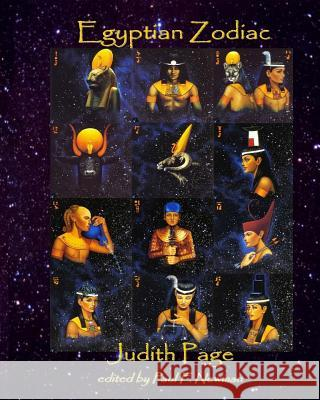 Egyptian Zodiac Judith Page Robert Bauval Alain Leroy 9781983607301 Createspace Independent Publishing Platform