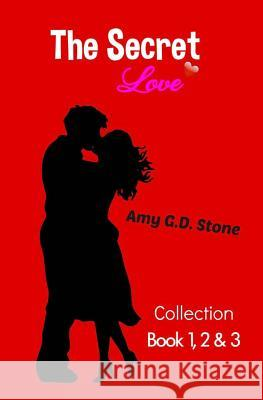 The Secret Love - Boek Collectie Amy G. D. Stone 9781983660269