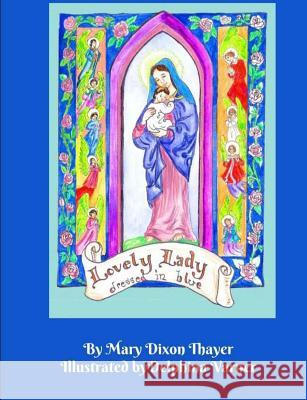 Lovely Lady: Dressed in Blue Mary Dixon Thayer Delphina Varner 9781983722431