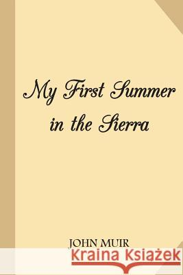 My First Summer in Sierra John Muir 9781983924781