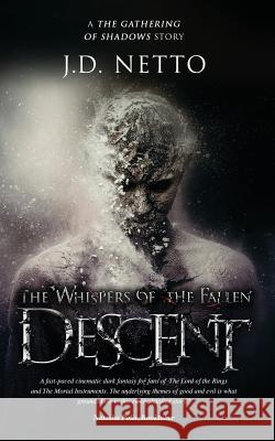 The Whispers of the Fallen: Descent J. D. Netto 9781984241733