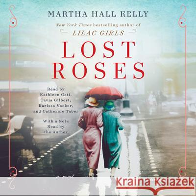 Lost Roses - audiobook Martha Hall Kelly 9781984845375