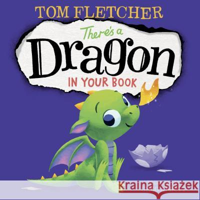There's a Dragon in Your Book Tom Fletcher Greg Abbott 9781984850089