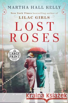 Lost Roses Martha Hall Kelly 9781984886217