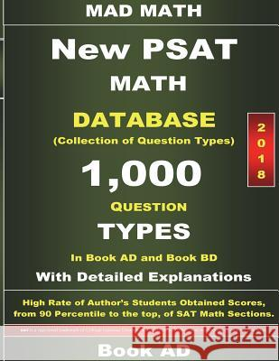 2018 New PSAT Math Database Book Ad: Collection of 1,000 Question Types John Su 9781985734784