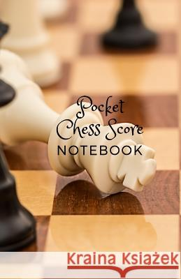 Pocket Chess Score Notebook: Small Size 5.5
