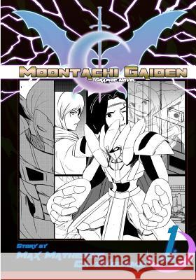 Moontachi Gaiden: Graphic Novel Ch-3: Two Days Ago Max Mathesius 9781986082471
