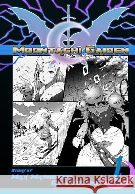 Moontachi Gaiden: Ch-5: Snow Business: The Showdown at Snowpike Resort Max Mathesius 9781986082549