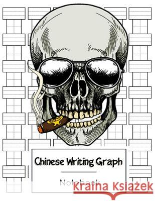 Chinese Writing Graph Notebook: Practice Book Pinyin Tian Zi GE Paper, Chinese Character Writing Practice, Graph Paper Language Learning Workbook, Tex Narika Publishing 9781986265058