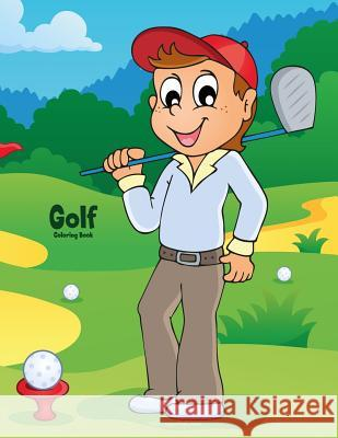 Golf Coloring Book 1 Nick Snels 9781986630306