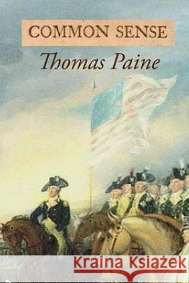 Common Sense Thomas Paine 9781986975940