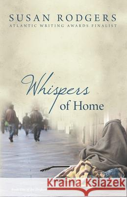 Whispers of Home: Drifters #5 Susan a Rodgers   9781987966008