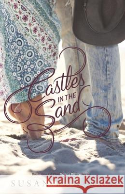 Castles in the Sand Susan a. Rodgers 9781987966213