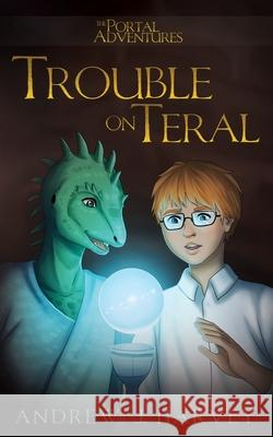 Trouble on Teral Andrew J. Harvey 9781988276328