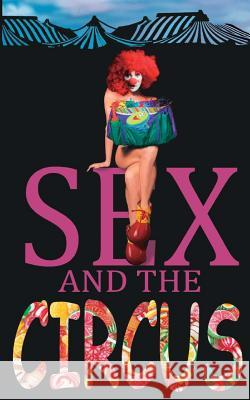 Sex and the Circus Mike Gagnon 9781988369044 Hammer Books