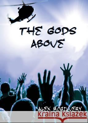 The Gods Above Alex McGilvery   9781989092071