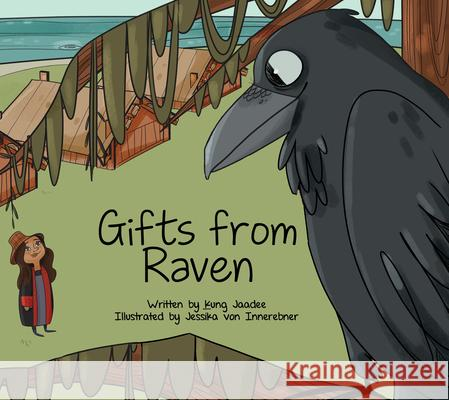 Gifts from Raven Jaadee Kung Jessika Vo 9781989122198