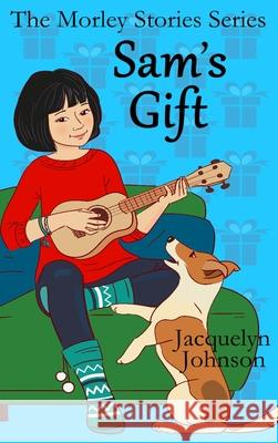 SAM'S GIFT JACQUELYN JOHNSON 9781989595442