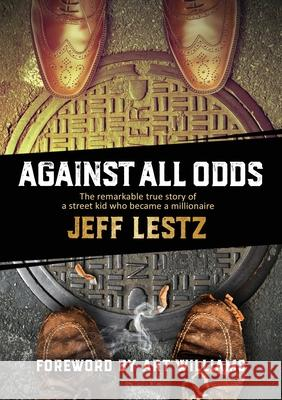 Against All Odds Jeff Lestz 9781999311865