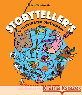 Storyteller's dictionary US (Slim Edition): Storyteller's dictionary US (Slim Edition) Mrs Wordsmith Mrs Wordsmith   9781999610784