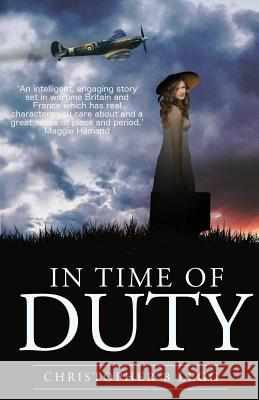 In Time of Duty Christopher Brian Legg   9781999749149