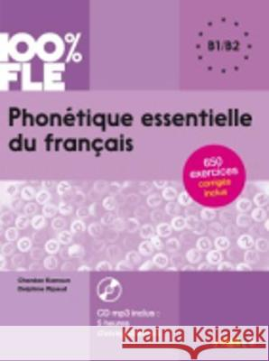Phonetique Essentielle Du Francais [With MP3] Kamoun Chanèze Ripaud Delphine 9782278087310