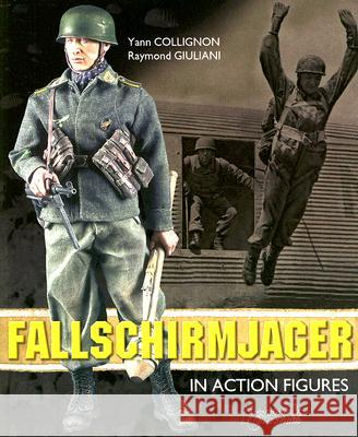 Fallschirmjager: In Action Figures Histoire & Collections 9782352500049