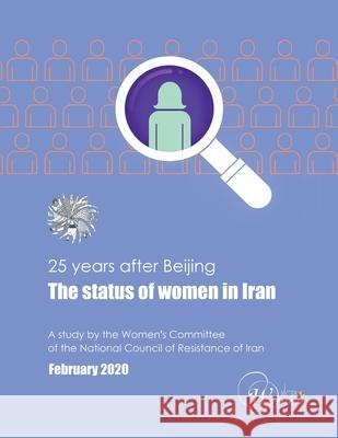 25 YEARS AFTER BEIJING, THE STATUS OF WO WOMEN'S COMMIT NCRI 9782358220194