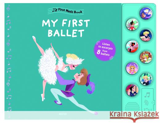 My First Ballet Christelle Galloux 9782733852453